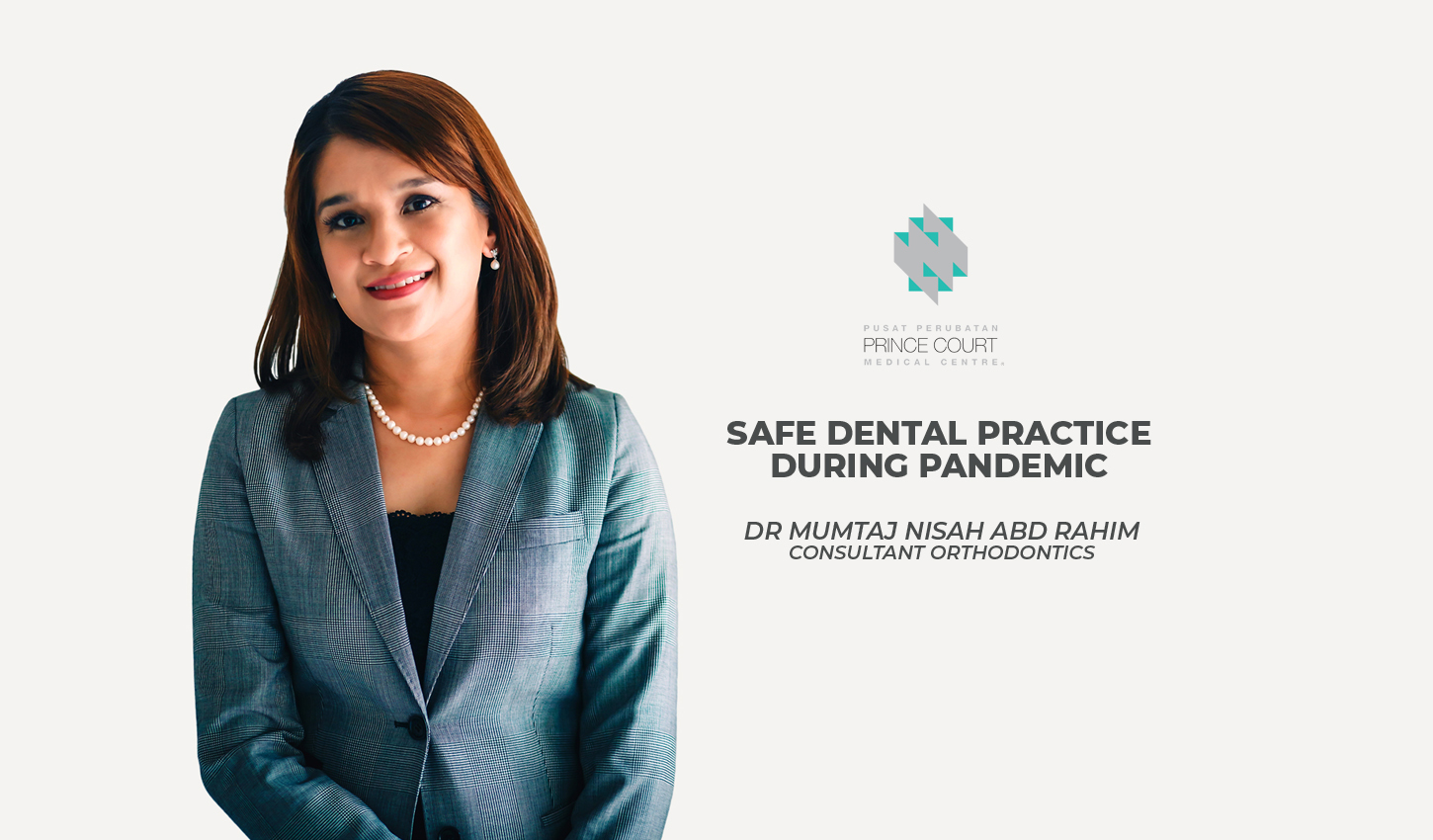 Safe Dental Practice During Covid-19 Pandemic